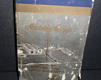 1924 Anchors Aweigh Book - Verses by Midshipmen of the United States Navy