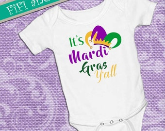 It's Mardi Gras y'all with jester hat purple green and gold, White onsie Snap bottom all in one bodysuit
