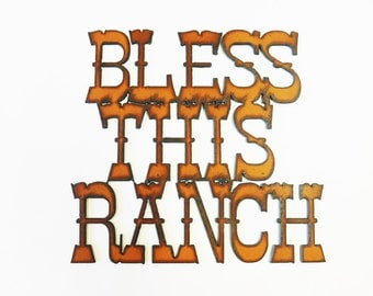 Bless this Ranch metal sign