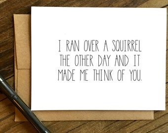 Anytime Card. Squirrel. Love card. Friend Card. Miss You Card.