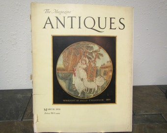March 1931 The Magazine ANTIQUES ** 90 pages of antique furniture and information , Ads