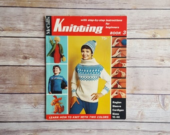 McCall's Knitting For Beginners Book 3 How To Knit Book 60s Winter Wear Knits How To Make Knits At Home McCall's Knitting Booklet 60s Knits