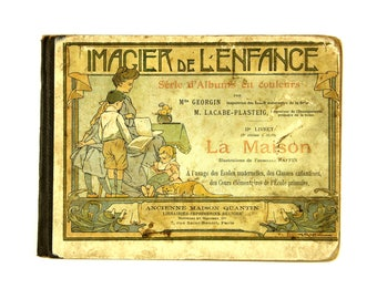 "Antique picture book, French children "" Imagier de l'Enfance ""  rare book  with lovely illustrations from Ferdinand Raffin"