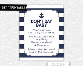 Instant Download Grey Navy Nautical Baby Shower Don't Say Baby DIY Printable ( SWN004)