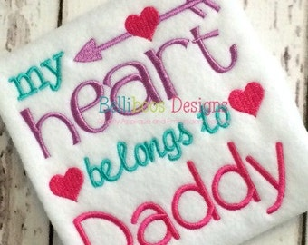 Valetine's Day Embroidery - Valentine Embroidery - Embroidery Design - Embroidery Saying - Heart Belongs to Daddy