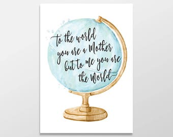 Birthday Card for Mom, To the World you are a Mother, but to me you are the World, Card for Mom, Mom Card, Mother Card, Mom Birthday Card