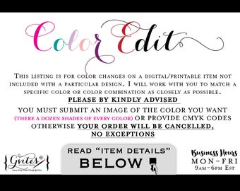 Color Edit - This listing is for color changes on a digital/printable item not included with a particular design. Gvites {Color Edit}