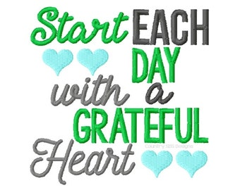 Start Each Day With A Grateful Heart Embroidery Design 4x4 -INSTANT DOWNLOAD-