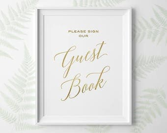 PRINTABLE Wedding Signs, Gold Wedding Signs, Modern Wedding Please Sign Our Guest Book Sign, Wedding Guestbook Sign, Instant Download WS2GP