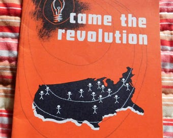 Came the Revolution Pattern for Social Reform by Harold Brayman