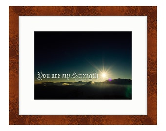 You are My Strength  - Bible Verse Art - Psalm 22
