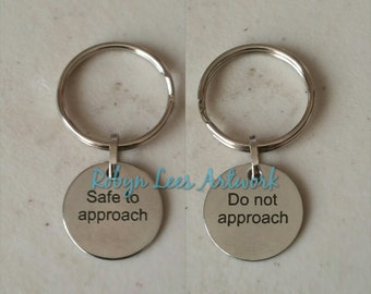 Double Sided Safe To Approach, Do Not Approach Engraved Stainless Steel Keyring on Silver Split Ring. Comedy, Sarcasm, Funny Gift