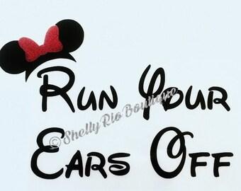 Run Your Ears Off