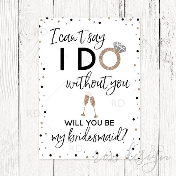 What Does A Bridesmaid Do: I Can't Say I Do Without You Will You Be My Bridesmaid