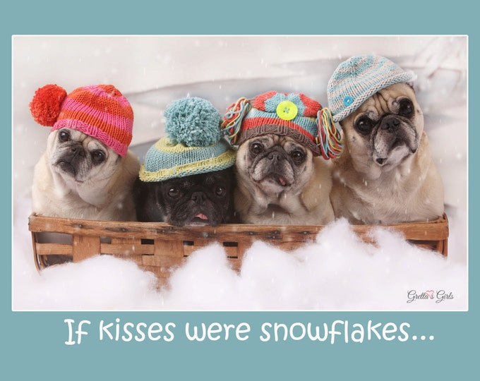 Funny Holiday Card - pug Holiday cards - 5x7 - If Snowflakes Were Kisses