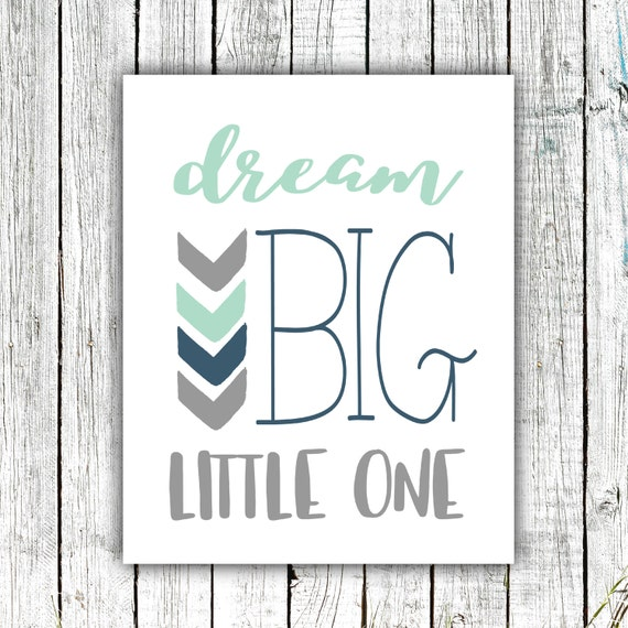 Nursery Art Printable, Dream Big Little One, Mint Navy and Grey, Arrows, Digital Download #609