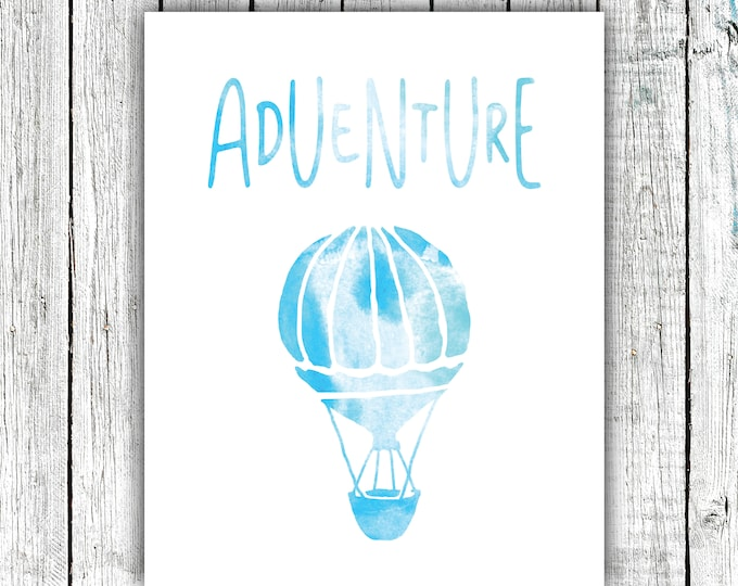 Nursery Wall Art Printable, Hot Air Balloon, Adventure, Watercolor, Blue , Digital Download Size 8x10 #636