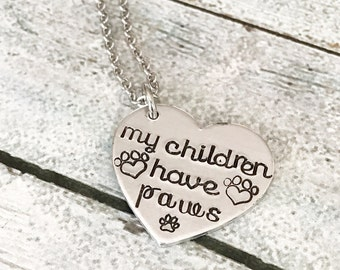 Dog lover - Hand stamped necklace - Custom gift - My children have paws - Dog jewelry - Gift for dog lover - Furbaby necklace - Paw prints