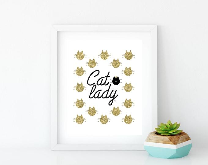 Cat Lady, Cat Lady Gold, Cat Lady Printable, Cat Lady Print, Art Print, Wall Art, Wall Decor, Crazy Cat Lady, Gold Glitter, Glitter
