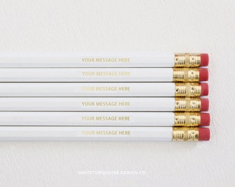 Custom Engraved Pencils Personalized Pencils, Quote Pencil, White Pencils, Custom Pencils, Wedding Favors, Branding Gifts, Teacher Gifts
