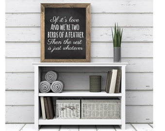 Two Bird Of A Feather Quote Wedding Anniverary Home Farmhouse Rustic Master Bedroom Decor Valentine's Day Printable Chalk Digital Download