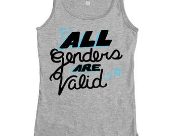 All Genders Are Valid  -- Women's Tanktop