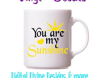You are my Sunshine Vinyl Decal