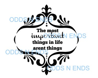 The best things in life arent things SVG