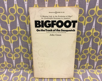 Bigfoot On the Track of the Sasquatch by John Green paperback book vintage