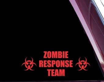 Zombie Response Team - Die Cut Decal / Sticker Not Printed B-90