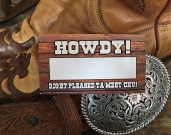 Cowboy, Country Name Tags! Packs Of 30, 60 or 90 Tags...Free Shippin' Pardner!