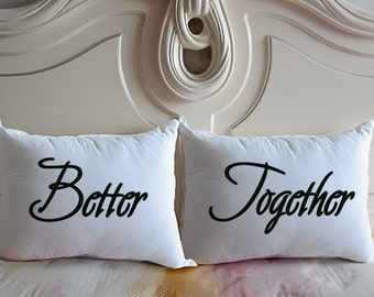 Better Together Pillow, Better Together Pillow Cover, Better Together Pillow Case, Couples Cushion Cover, Gift for Couple, Better Together