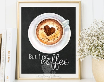 Typographic print But First Coffee Printable Quote wall art poster Inspirational Sign kitchen decor coffee print watercolor art 6-17