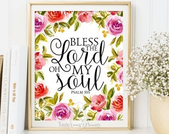 Psalm 103, Bible Verse Art, Printable Scripture, Bless the Lord, Oh My Soul print, wall art decor, nursery decor, printable kids wall, 6-18