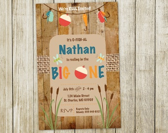 Fishing 1st Birthday Invitation, We're Reel Excited, The Big One, O-FISH-AL Birthday Invite, Wood, Rustic, printed or digital download