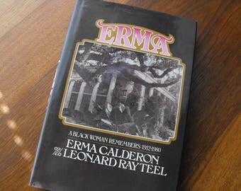 Black Historical Non-Fiction, Erma, A Black Woman Remembers 1912-1980 Book
