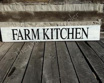 Farm Kitchen Sign, Farmhouse Decor , Farmhouse Look, Shabby Chic,