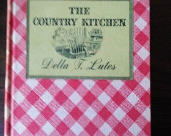 1936 The Country Kitchen by Della Lutes 1st Edition