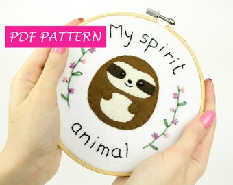 Sloth pdf pattern embroidery hoop, felt, step by step, diy, make your own, my spirit animal, stitching, instant download, hand embroidery