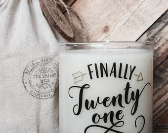 Soy Candle  / 21st Birthday Gift / 21st Birthday Candle / Birthday Gift / 21st Birthday quotes