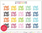 Take Away Stickers - Repositionable Matte Vinyl  - Suits All Planners