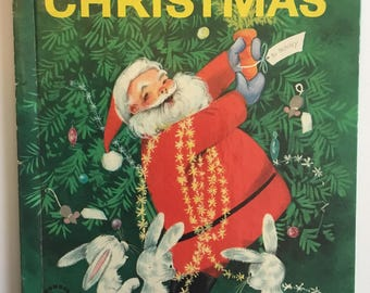 How The Rabbits Found Christmas (December Is For Christmas) Story By Ann Scott Pictures By Alcy Kendrick A Wonder Book 1961