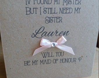 """Personalised SISTER """"Will you be my Bridesmaid / Maid of Honour / Flower girl"""" card"""