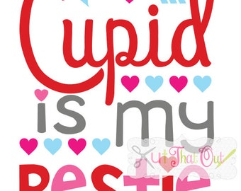 EXCLUSIVE Cupid Is My Bestie Valentine SVG and DXF File
