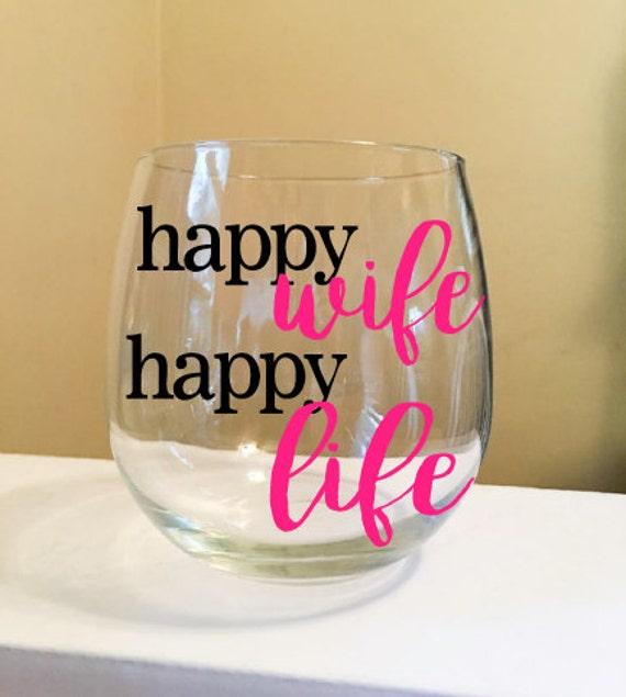 Happy Wife Happy Life Stemless Wine Glass