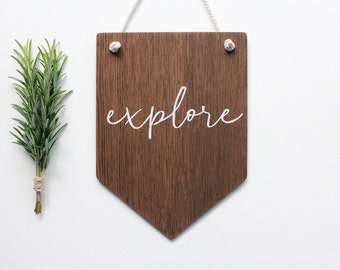 Explore Wall Banner. Wooden Wall Art, Pennant, Wall Decor, Home Decor . Nursery Decor, Home , Rustic Wooden Sign, Dorm Room Art Travel