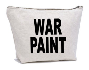 War Paint , Makeup Bag , Cosmetic Bag ,  Funny Gift , MakeUp Organiser , Make-up Pouch , Canvas Cosmetic Bag - Makeup Case