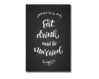 Eat Drink & be Married chalkboard| wedding sign| wedding chalkboard| chalkboard sign