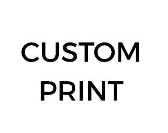 CUSTOM Print || Deposit & Policy