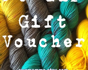 Gift Voucher, Gift Certificate, Mothers Day, Birthday, Gift, Hand Dyed Yarn, Handknits, Accessories, EweMomma, His Mermaid Yarns